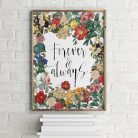 "Love quote ""Forever and always"" Typography quote Instant download Typographic print Wall decor Gift idea For her Gift for couples Word art"