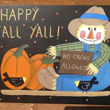 Whimsical Scarecrow No Crows Allowed Painting, Fall Decor, Aumtumn Home Decor
