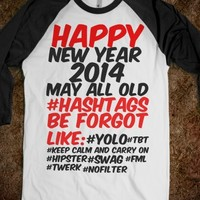 Happy new year goodbye old Hashtags