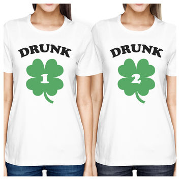 Drunk1 Drunk2 Womens White Cute Best Friend T-Shirt St Patricks Day