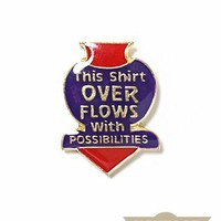 Overflowing With Possibilities Vintage Pin