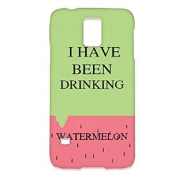 I Have Been Drinking Watermelon Samsung Galaxy S5 Case, Watermelon Samsung Galaxy S5 Case Hard White Plastic Cover Unique (For samsung S5)