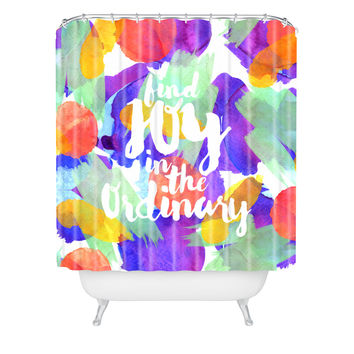 Hello Sayang Joy in the Ordinary Shower Curtain