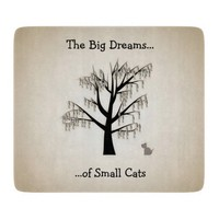 The Big Dreams of Small Cats Cutting Board