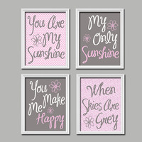 Pink Gray You Are My Sunshine Wall Art Artwork Cute  Quote Crib NURSERY Song Print  Set of 4 Prints  Baby Decor  Picture