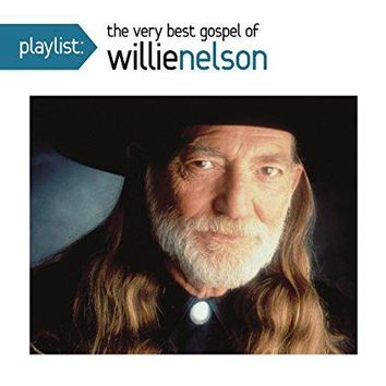 Willie Nelson - Playlist: The Very Best Gospel of Willie Nelson