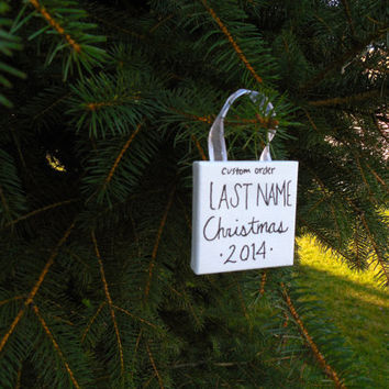 "Custom Order- Painted ""Last Name Christmas 2014"" Canvas Ornament 2.5""x2.5""x3/8"" with Ribbon to Hang"