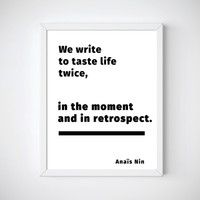 Writing Quotes, Gifts for Writers, Anais Nin Quotes, Quotes about Writing, Life Quotes, Writing Printables, Anais Nin Printable,