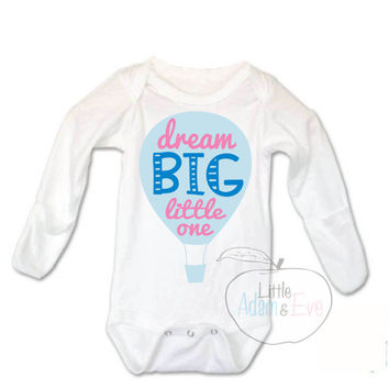 Dream Big Little One, Dream Big Onesuits®, Dream Big Little One, Dream so Big, Baby Girl Onesuit, Dream Big Little One, Cute Saying, adorable