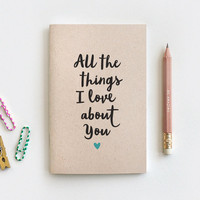 Reasons Why I Love You Notebook & Pencil Set - Recycled Journal Anniversary Gift - All the Things I Love About You