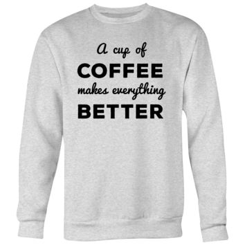Coffee Unisex Crew Neck Sweatshirt