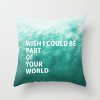 Part of Your World Throw Pillow by RichCaspian | Society6