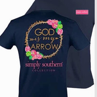 God is My Arrow Simply Southern Tee