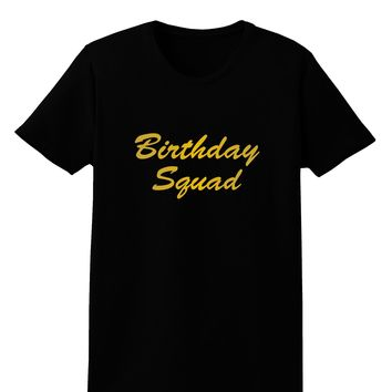 Birthday Squad Text Womens Dark T-Shirt by TooLoud
