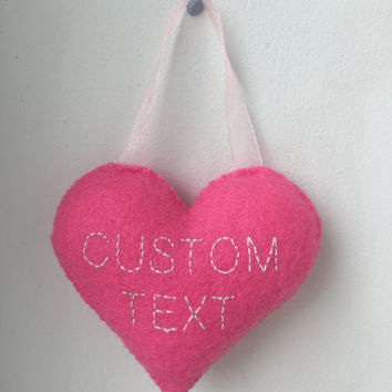 Home decor heart plushie CUSTOM - made to order with your choice of words