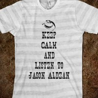 Keep Calm Jason Aldean - Just a Fraction of Life