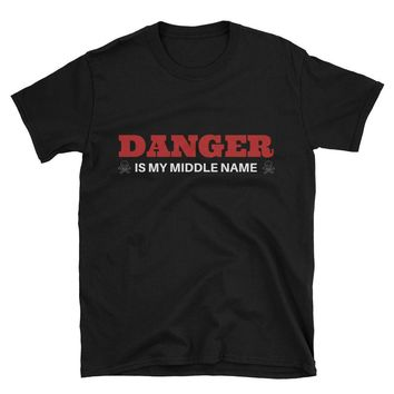 FUNNY Birthday Gifts - Birthday Gift for Guys - Gift For Men - T-shirts - Gifts for Boyfriend Husband Brother - DANGER Is My Middle Name