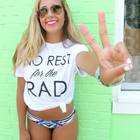 No Rest For The Rad Classic White Graphic T-Shirt