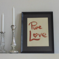 Pure Love - brown on light yellow - DIN A4 - Wall Art Print handmade written - original by misssfaith