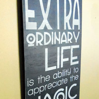 The Key to an Extraordinary Life Sign Typography by 13pumpkins
