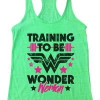 TRAINING TO BE WONDER Woman Burnout Tank Top By Funny Threadz