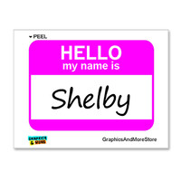 Shelby Hello My Name Is Sticker