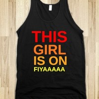 Girl on Fire Tank-funny