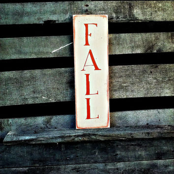 Fall Wood Sign - Autumn Decor - Primitive Sign -Fall Decor - Vertical Fall Sign - Halloween Decor - Handmade