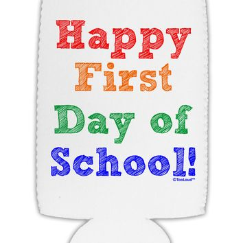 Happy First Day of School Collapsible Neoprene Tall Can Insulator