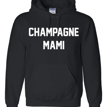 Champaign mami Hoodie