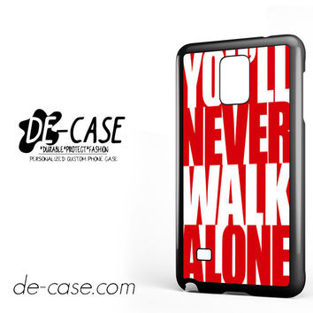 Liverpool You'll Never Walk Alone For Samsung Galaxy Note 4 Case Phone Case Gift Present YO