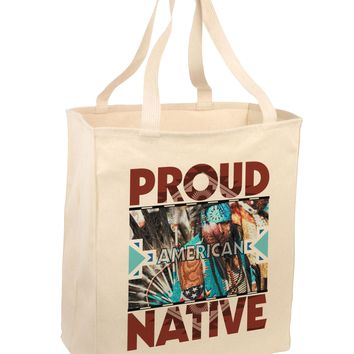 Proud Native American Large Grocery Tote Bag-Natural