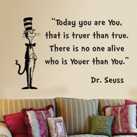 Dr Seuss Cat in the Hat Today you are you wall phrase vinyl decal sticker 23x15