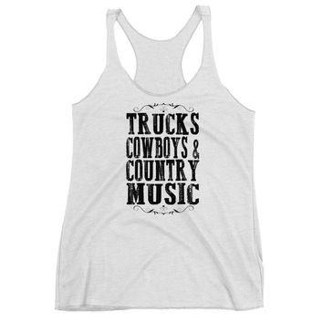 Trucks, Cowboys & Country Music - Women's Tri Blend Racerback Tank Top - Various Colors Available