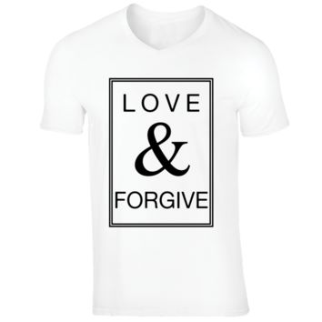Love And Forgive T Shirt