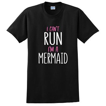 I can't run I'm a mermaid, funny mermaid saying, Mermaid hair, funny graphic T Shirt