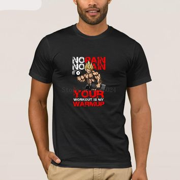 No Pain No Gain Your Workout Is My Warmup T-Shirts - Men's Crew Neck Novelty Top Tee