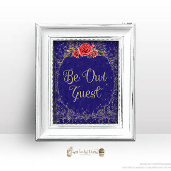 Beauty and the Beast Be Our Guest Printable Sign Vintage Blue and Gold with Red Roses Quote Digital Art Decor Princess Fairytale