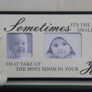 Baby Nursery Decor Wood Picture Frame Black Shower Gift Saying - Sometimes it's the smallest things that take up the most room in your Heart