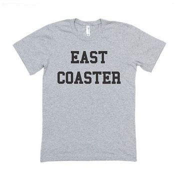 Unisex Graphic T-Shirt, East Coaster,Mens Graphic Shirt,Women Shirt,Women Graphic Top,Fashion Printed Shirt,Unisex Graphic Shirt,Fashion Top
