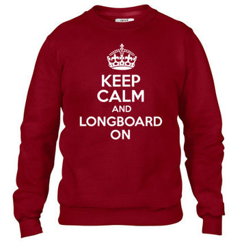 Keep Calm And Longboard On Crewneck sweatshirt