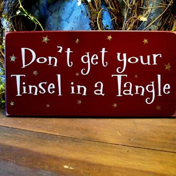 Tinsel in a Tangle Christmas Wall Sign Wood Painted Funny Holiday Decor