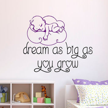 Nursery Wall Decal Quote Dream As Big As You Grow Sweet Dreams Vinyl Sticker Art Childrens Bedroom Interior Design Kids Nursery Decor KY132