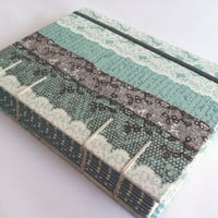Handmade Fabric Journal - Coptic Stitched - Aqua, Grey, White Lace and Vintage Look