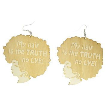 My Hair Is The Truth No Lye Earrings | Natural hair earrings | Afrocentric earrings | jewelry | accessories