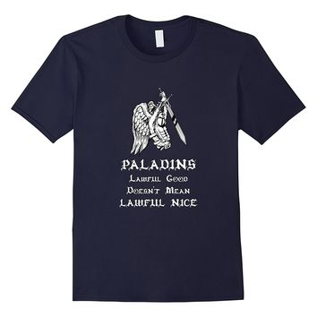 Paladins Roleplaying Shirt | Funny Fantasy Roleplay T-Shirt