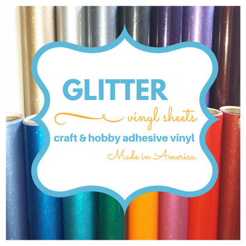 10 GLITTER Sheets Craft & Hobby Vinyl *Choose 6x12 * 12x12 * 24x12 * OVER 16 COLORS* works w/all craft machines die cutters sparkle adhesive