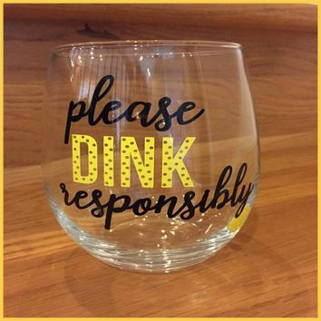 Please Drink Responsibly Stemless Wine Glass