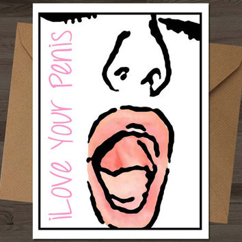 I Love Your Penis Card (anniversary cards, blank greeting card, i love you, i love your face, love card, romantic gift, valentines card)