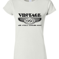 Vintage 1950 And Still Looking Good 65th Bday T Shirt Ladies Men Style Vintage Shirt